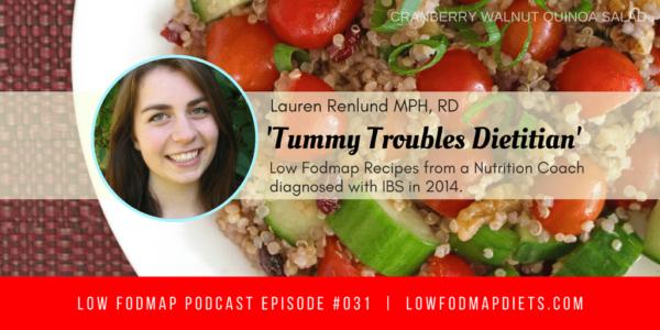 #031 Lauren Renlund Is The Tummy Troubles Dietitian - Journey Into The Low FODMAP Diet